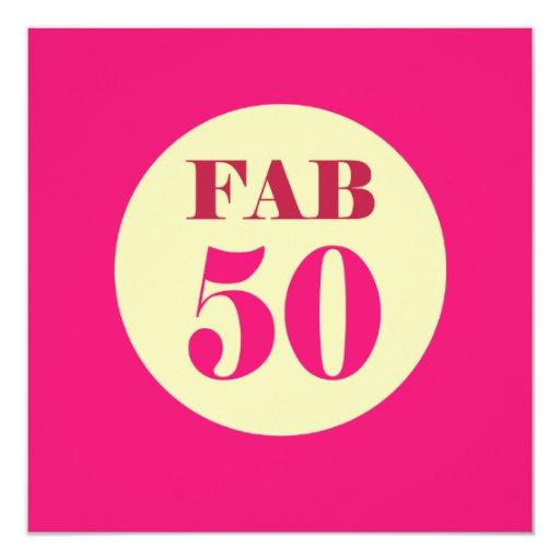 50th And Fab: Fab Fifty 50th Birthday Invitation