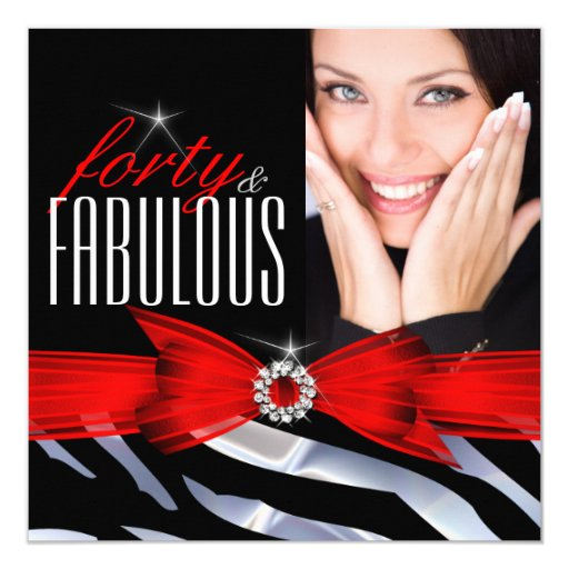 Fabulous 40 Photo Red Zebra Black White Birthday Card | Zazzle - photo#13