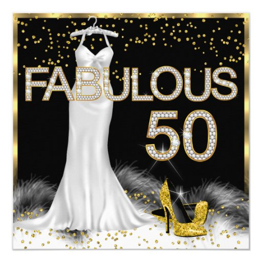 50 And Fabulous Text: Fabulous 50 Black Gold White Birthday Party Card