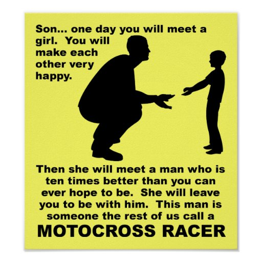 Dirt Bike Quotes: Fatherly Advice Motocross Dirt Bike Funny Sign Poster