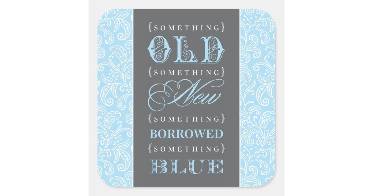 Something Old, New, Borrowed, Blue