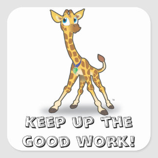 Keep Up The Good Work Gifts on Zazzle