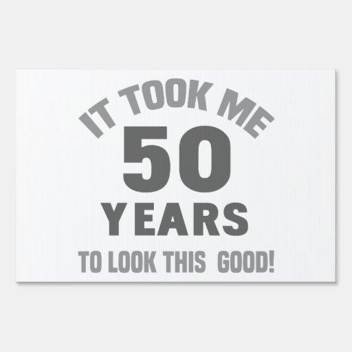 Funny 50th Birthday Sign