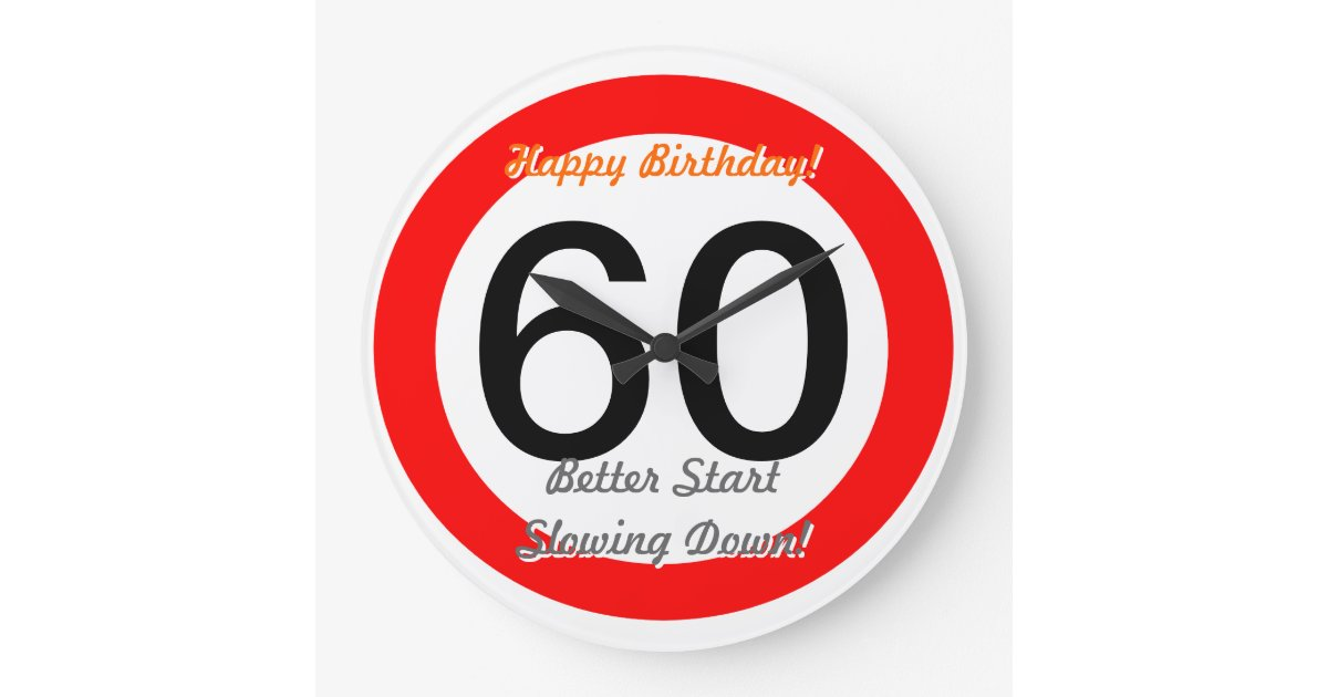 Funny 60th Birthday Joke 60 Road Sign Speed Limit Large