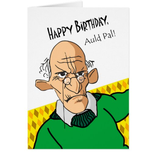 Funny Birthday Card In Scots Language, Older Man