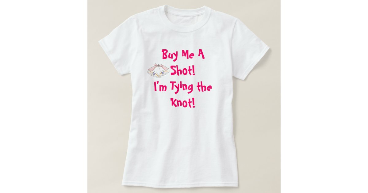 Wedding T Shirt Ideas: Funny Bridal Shower T-shirt