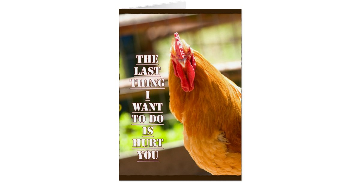 Chicken Printable Quotes: Funny Chicken/Rooster Quote Notecard