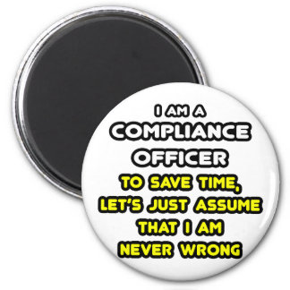 Funny office refrigerator magnets zazzle - Assistant compliance officer ...