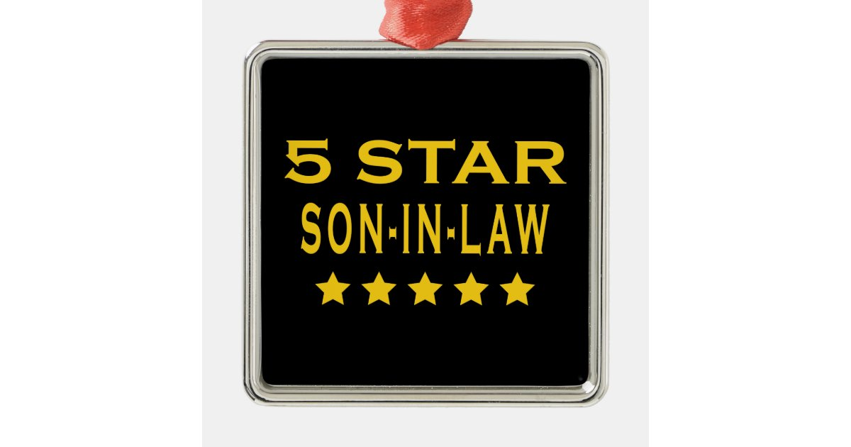 Funny Cool Gifts : Five Star Son in Law Metal Ornament ...