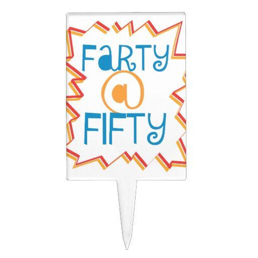 Funny Farty At Fifty 50th Birthday Gag Gift Cake Topper