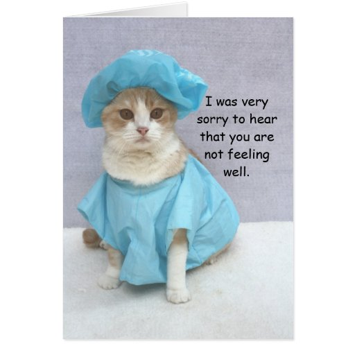 Get Better Quotes Funny: Funny Get Well Greeting Cards