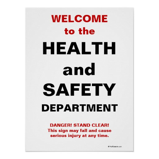 Funny Work Safety Quotes: Funny Health And Safety Sign Poster