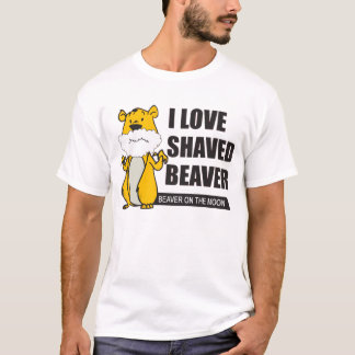 Shaved beaver t shirts have