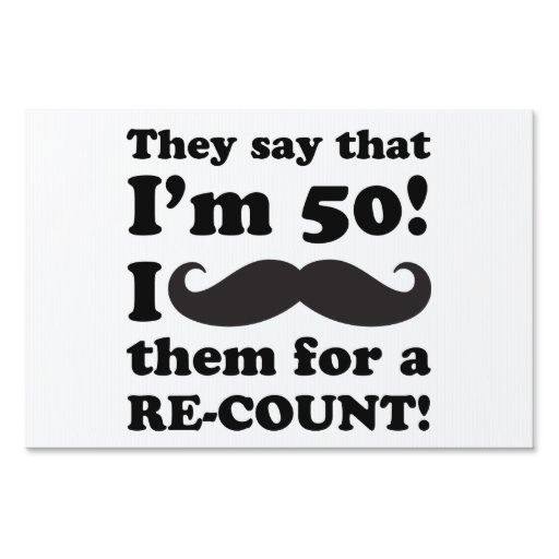 Funny Mustache 50th Birthday Lawn Signs