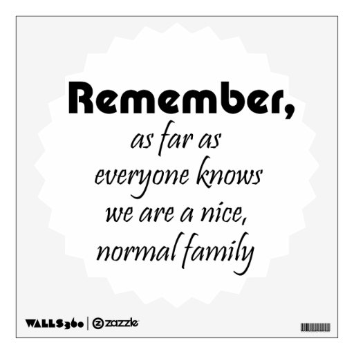 Funny Quotes About Family: Funny Quote Wall Decal Family Joke Humor Gifts
