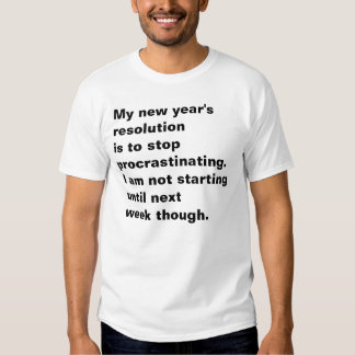Funny New Years Resolution T-Shirts & Shirt Designs | Zazzle