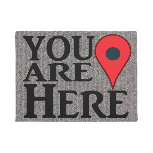 Funny You Are Here Doormat