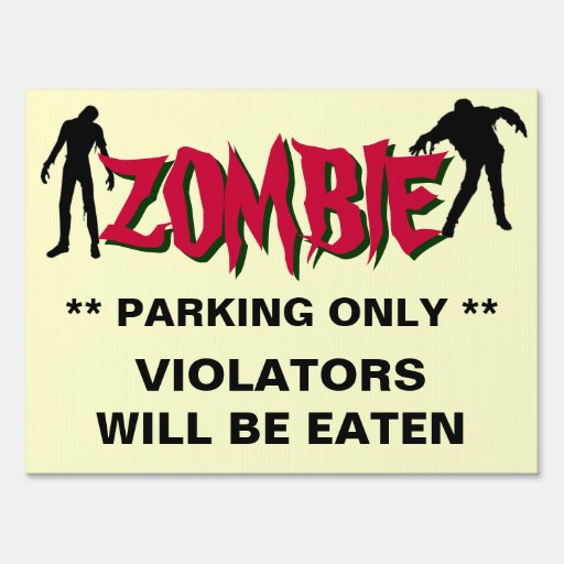 Funny Zombie Halloween Party Parking Sign