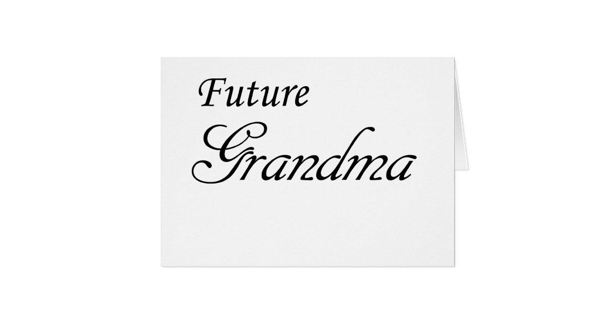 future grandma card zazzle. Black Bedroom Furniture Sets. Home Design Ideas