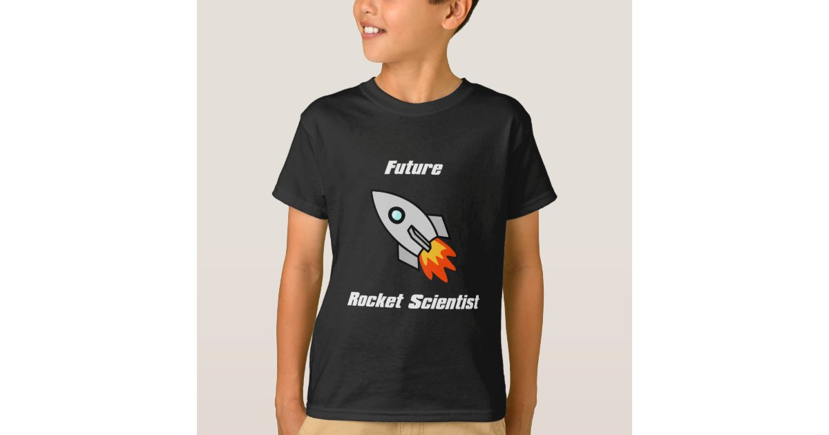 Future Rocket Scientist Kids Tee | Zazzle