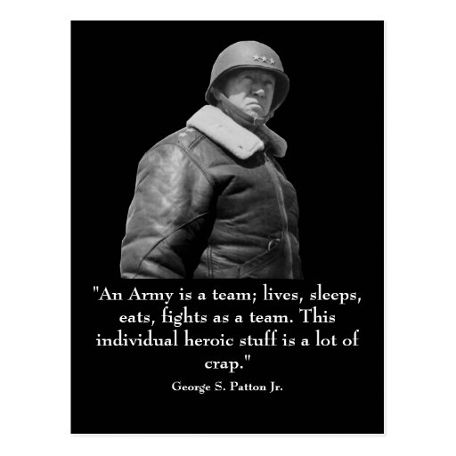 General Patton Quotes: George Patton And Quote Postcard