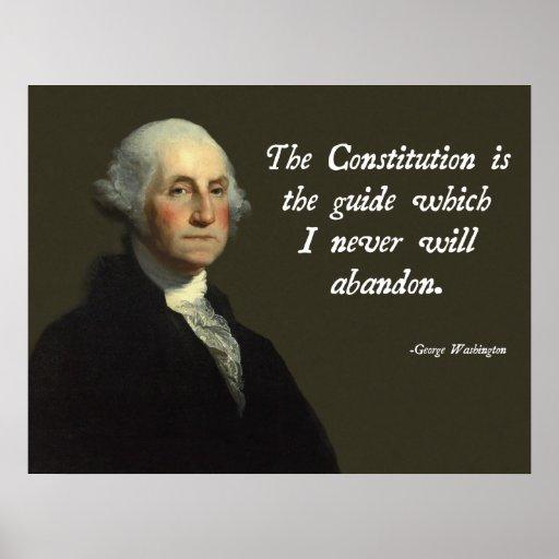 Constitution Quotes: George Washington Constitution Poster