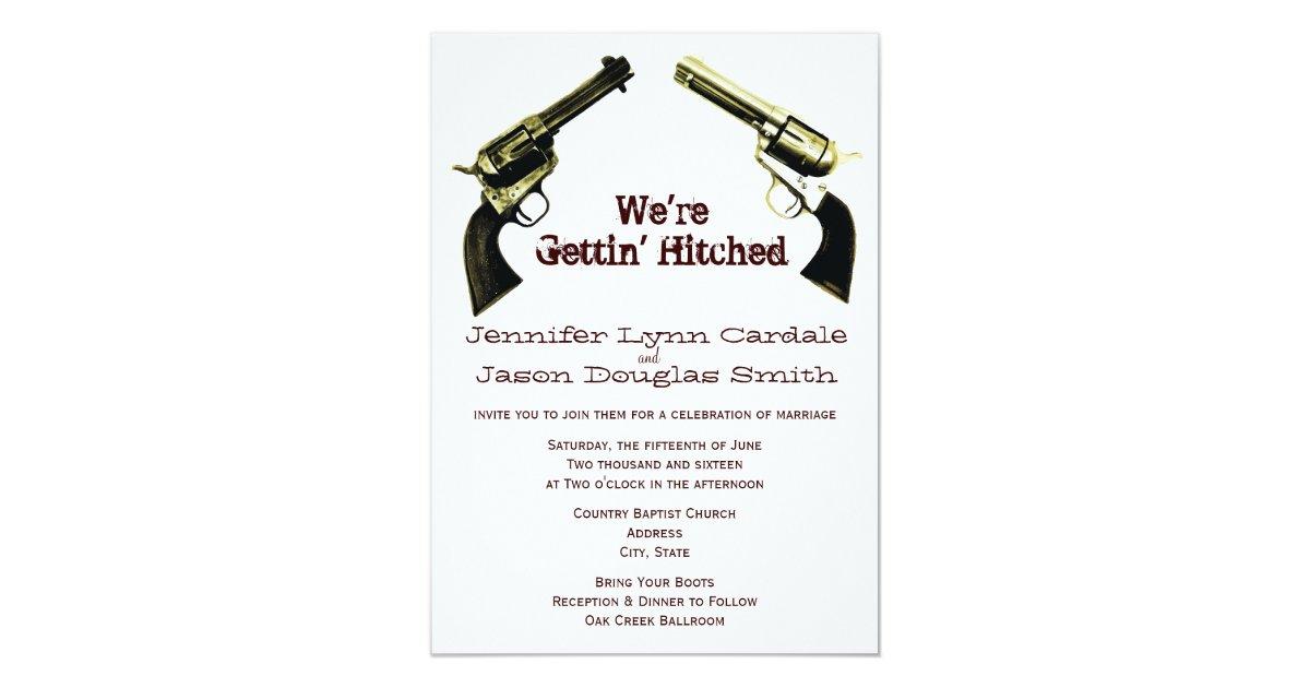 Hitched Wedding Invitations: Getting Hitched Cowboy Guns Wedding Invitations