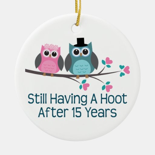15 Year Wedding Anniversary Gifts: Gift For 15th Wedding Anniversary Hoot Double-Sided