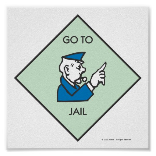 Go to Jail - Corner Square Posters   Zazzle