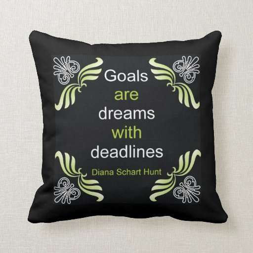 Goals Quote Pillow from Zazzle. - Words And Quotes Pillow Designs