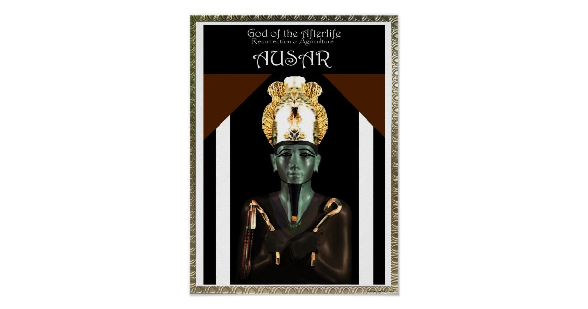God of the Afterlife- Ausar (Osiris) Poster | Zazzle