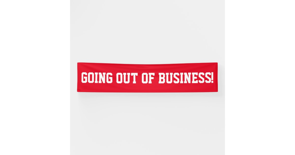 Going out of business simple red white banner sign | Zazzle