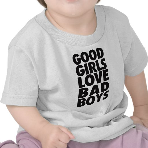 Good Girls Love Bad Boys Shirt