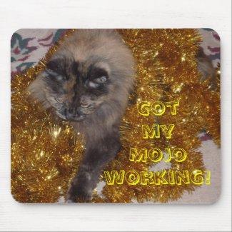 Got My Mojo Working! mousepad