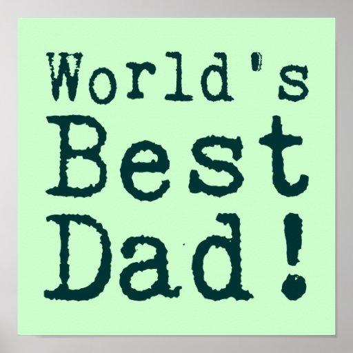 Green World's Best Dad Poster   Zazzle