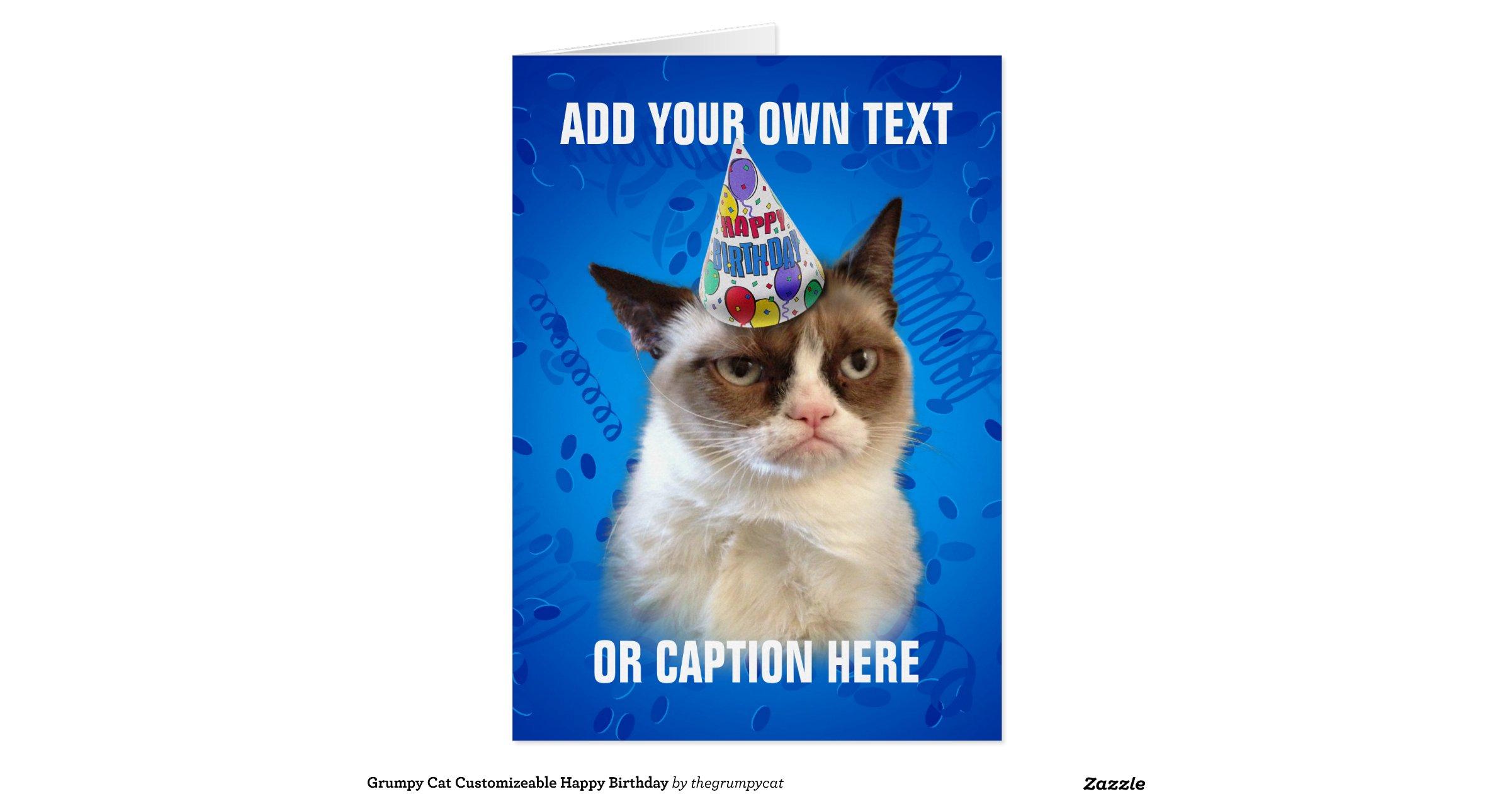 grumpy cat customizeable happy birthday greeting card  zazzle