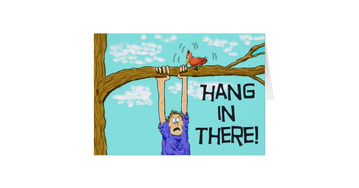 Hang In There Encouragement Paper Greeting Card Zazzle