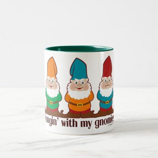 Gnome In Garden: Hangin' With My Gnomies Coffee Mug