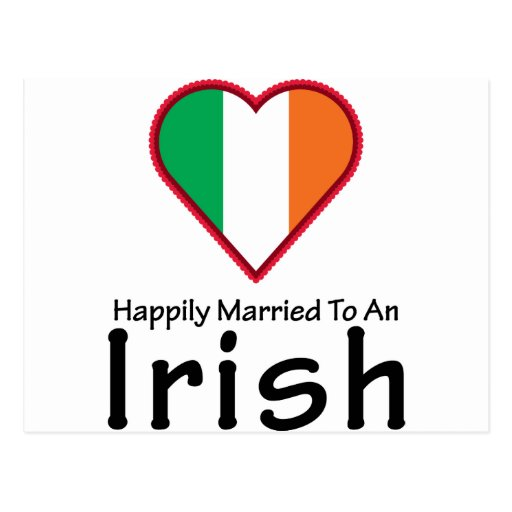 Happily Married Irish Postcard | Zazzle