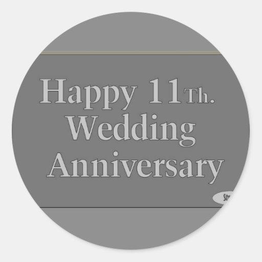 Happy 11Th. Wedding Anniversary Steel Round Sticker