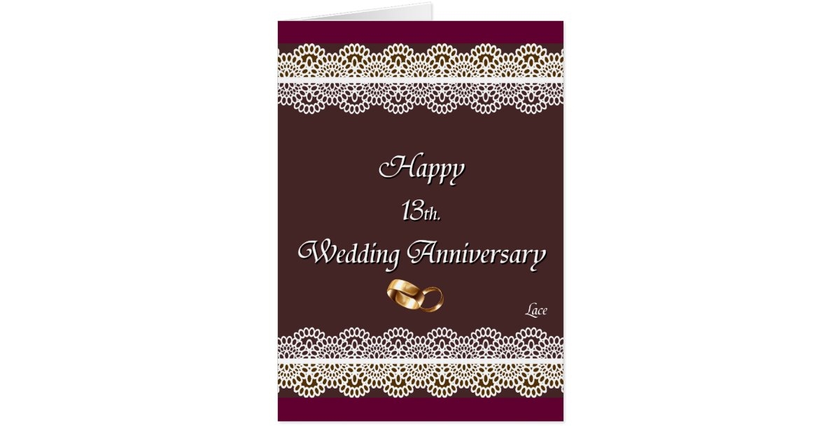 13 Wedding Anniversary Gifts: Happy 13th. Wedding Anniversary Lace Card