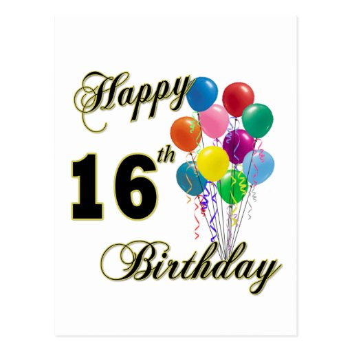 Happy 16th Birthday Gifts And Birthday Apparel Postcard
