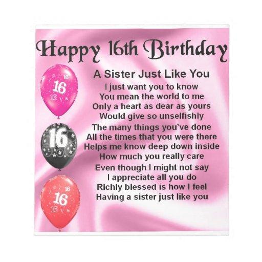 Happy 16th Birthday - Sister Poem Memo Pad