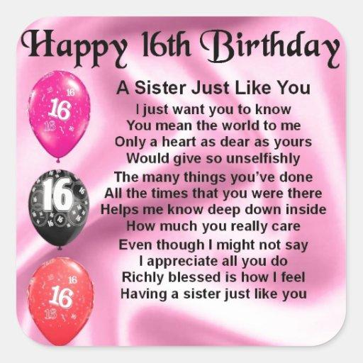Happy 16th Birthday - Sister Poem Square Sticker