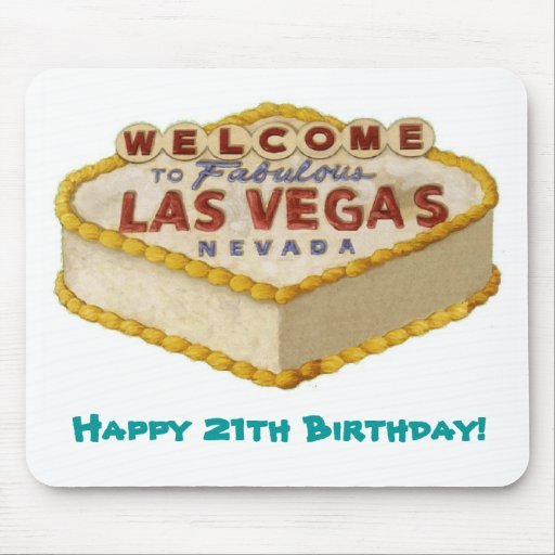 Happy 21th Birthday! Las Vegas Cake Mousepad