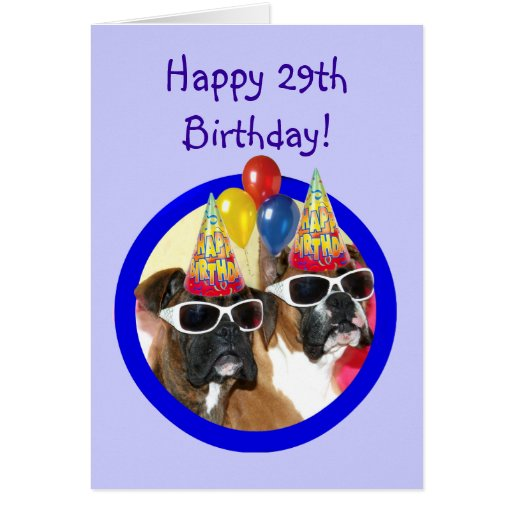 Happy 29th Birthday Boxer Dogs Card