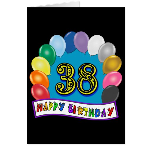 Happy 38th Birthday Balloon Arch Cards