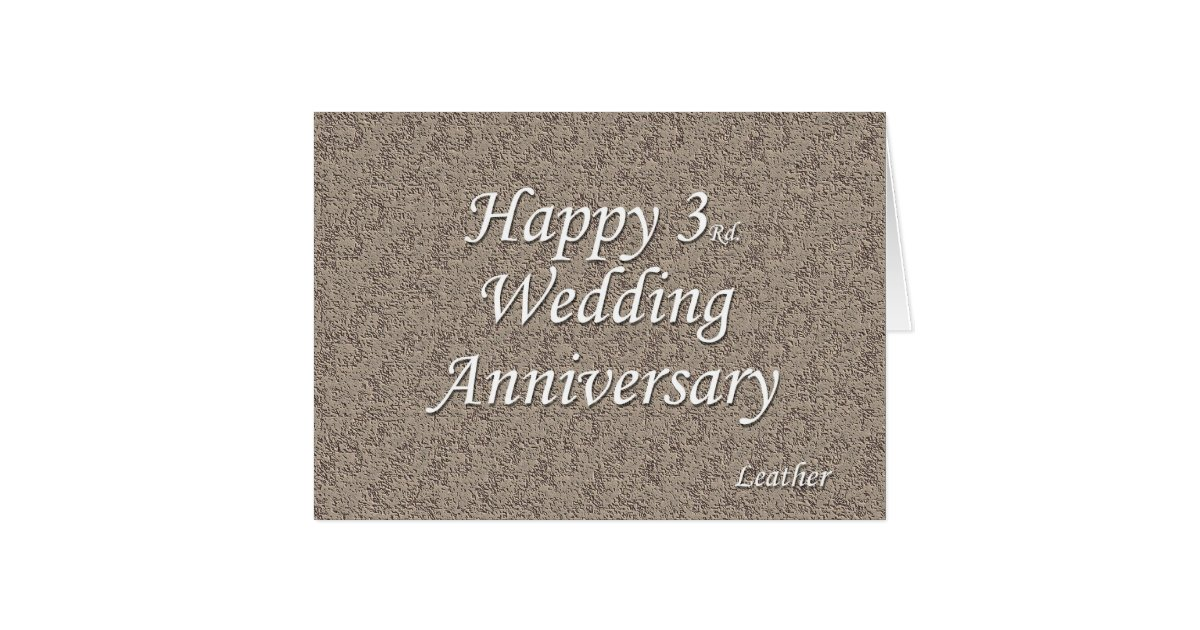 What Is 3rd Wedding Anniversary Gift: Happy 3rd. Wedding Anniversary Card