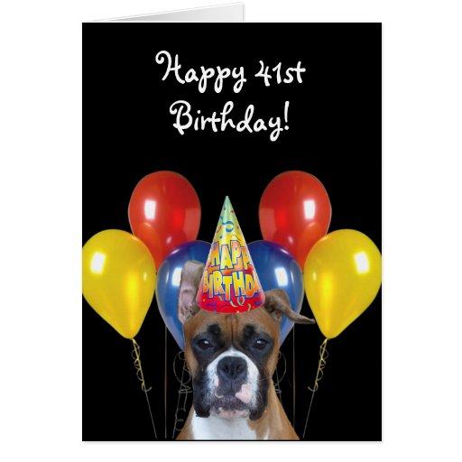 Happy 41st Birthday Boxer Dog Greeting Card