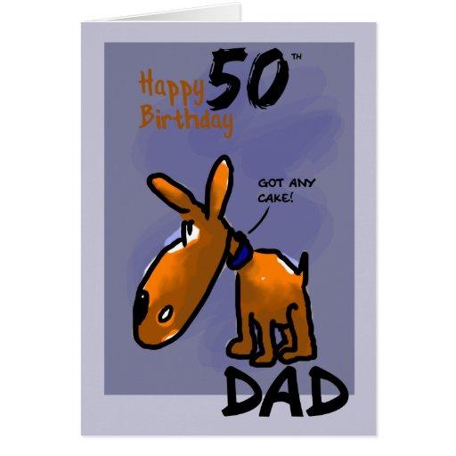 Happy 50th Birthday Dad With Cartoon Dog Got Cake Card